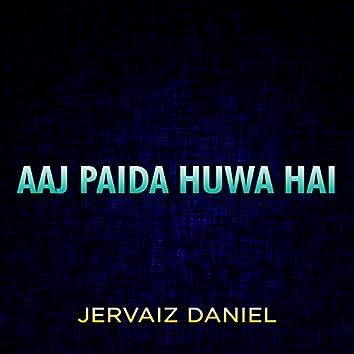 Aaj Paida Huwa Hai