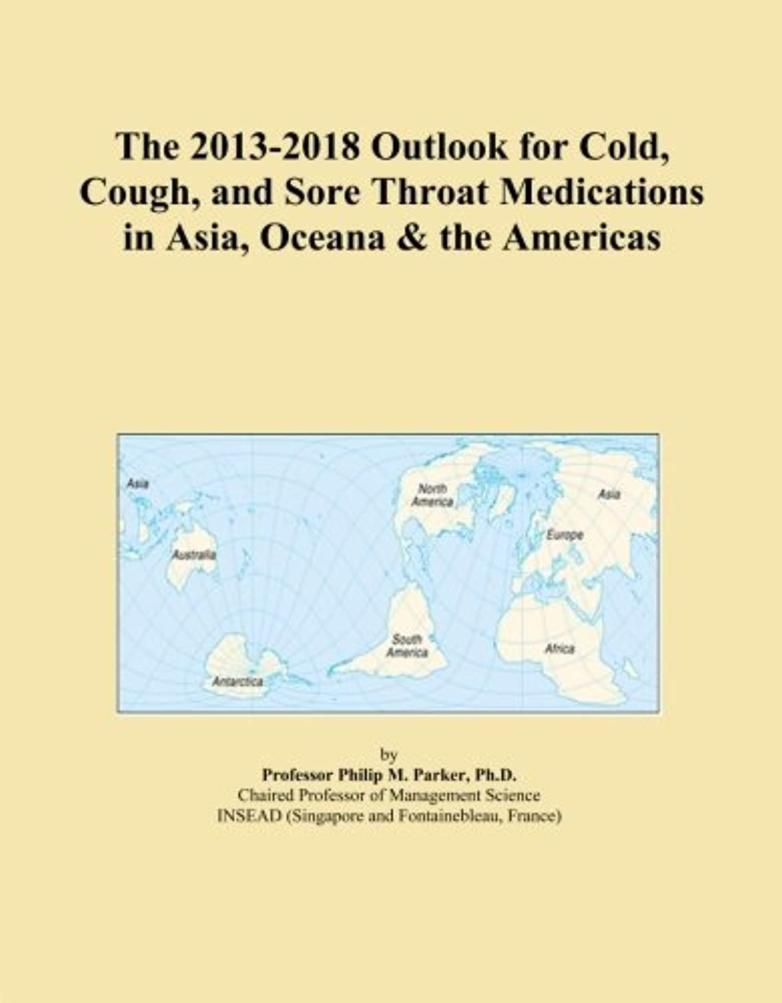 近々タンパク質ベテランThe 2013-2018 Outlook for Cold, Cough, and Sore Throat Medications in Asia, Oceana & the Americas