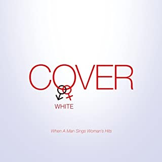 COVER WHITE 男が女を歌うとき