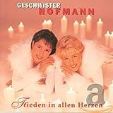 Songtexte von Geschwister Hofmann - Frieden in allen Herzen