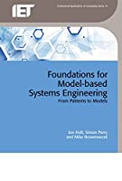 Foundations for Model-based Systems Engineering: From patterns to models (Computing and Networks)