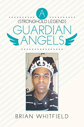 A ( Stronghold Legend ) Guardian Angels