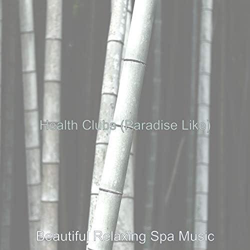 Beautiful Relaxing Spa Music