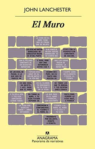 El Muro (Panorama de narrativas nº 1030)