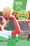 100 Ejercicios y juegos seleccionados de Iniciación al balonmano