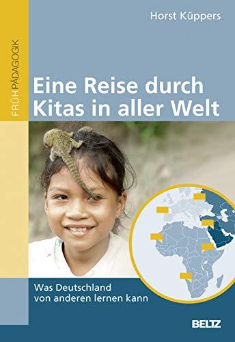 Eine Reise durch Kitas in aller Welt: Was Deutschland von anderen lernen kann
