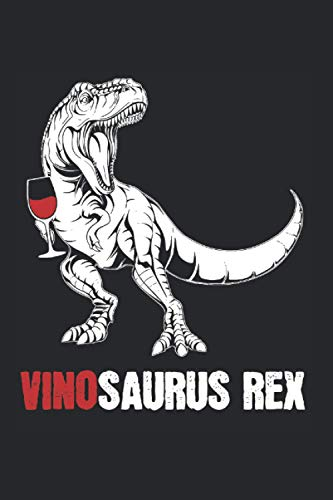 Vino Dinosaurier Tyrannosaurus Rex: Vinosaurus Rex & Wein Notizbuch 6' x 9' Rotwein Geschenk für Dino & Weinschorle