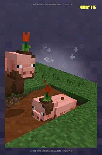 Minecraft Muddy Pig (Schlammschwein) Notizbuch, Protokoll, Tagebuch (MCE Black, Band 3)