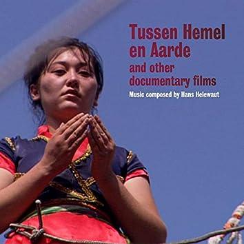 Tussen Hemel En Aarde and Other Documentary Films (Original Motion Picture Soundtrack)