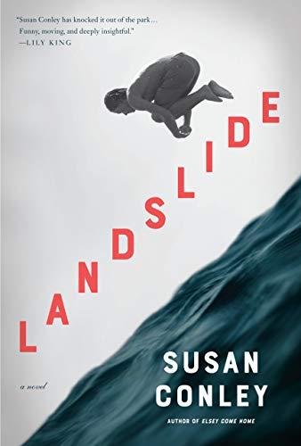 Landslide: A novel by [Susan Conley]