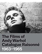 The Films of Andy Warhol Catalogue Raisonne: 1963-1965