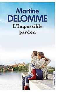 L'impossible pardon par Martine Delomme