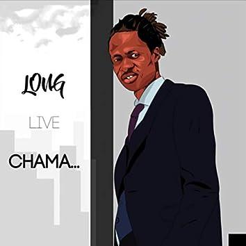 Long Live Chama
