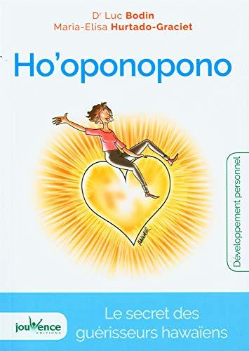 Ho'oponopono: Havay həkimlərinin sirri