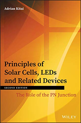 Principles of Solar Cells, LEDs and Related Devices: The Role of the PN Junction (English Edition)
