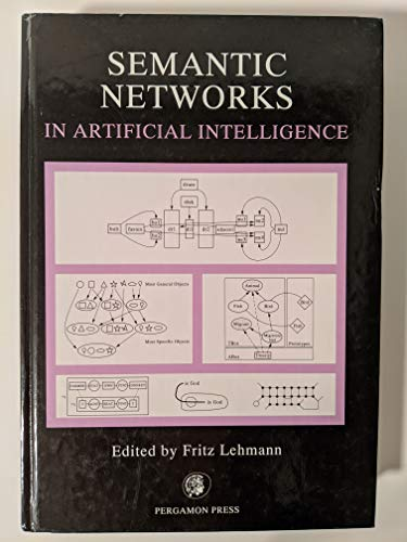 Compare Textbook Prices for Semantic Networks in Artificial Intelligence  ISBN 9780080420127 by Lehmann, F.