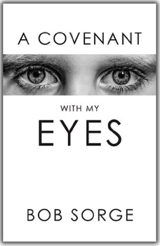A Covenant With My Eyes (English Edition)