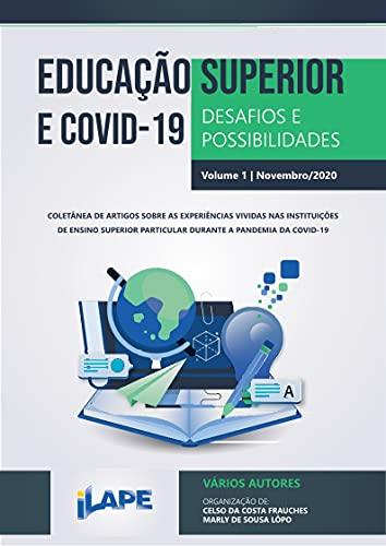 Educação Superior e Covid-19: desafios e possibilidades (Portuguese Edition)