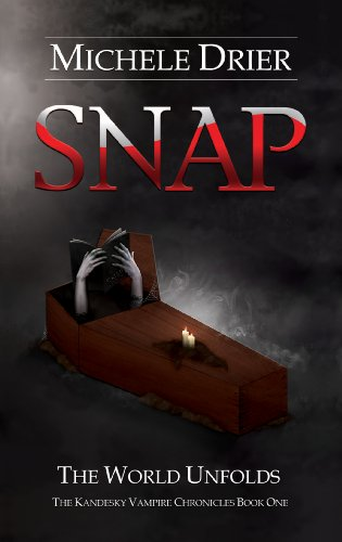 Book: SNAP - The World Unfolds by Michele Drier
