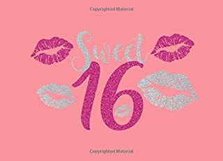 Sweet 16: Sweet 16 Birthday Celebration Memory Journal Guest Book Message Keepsake Milestone For Family And Friends To Write In