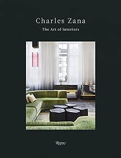 Charles Zana: The Art of Interiors