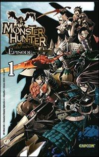 Monster Hunter Episode (Vol. 1)