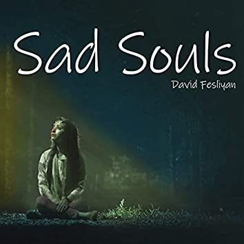 Sad Souls: Heartbreaking Background Music