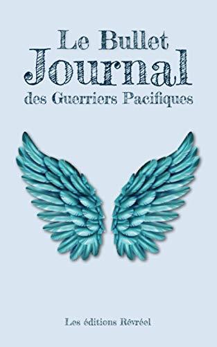 Le Bullet Journal des Guerriers Pacifiques