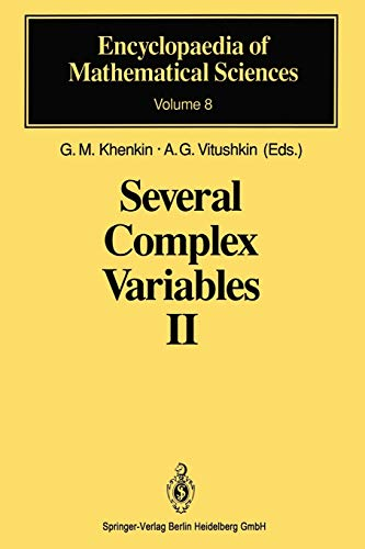 Several Complex Variables II: Function Theory in Classical Domains Complex Potential Theory (Encyclopaedia of Mathematical Sciences (8), Band 8)