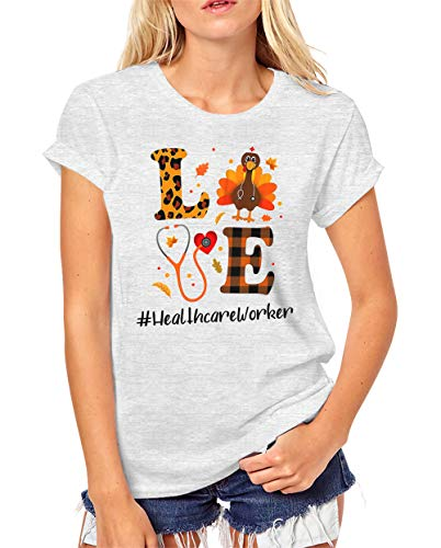 Camiseta divertida para mujer – Camiseta de enfermera – Love Healthcare Worker Turkey Nurse – Cuello redondo de manga corta gris Tees
