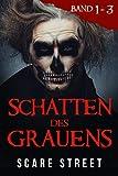Schatten des Grauens Band 1 - 3: Horror-Kurzgeschichtensammlung mit gruseligen Geistern, paranormalen und übernatürlichen Monstern (Schatten des Grauens Serie Set) (German Edition)