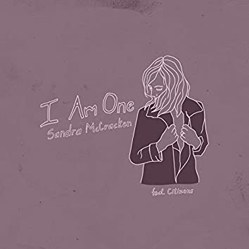 I Am One (feat. Citizens)