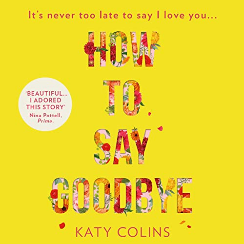 How to Say Goodbye audiobook cover art