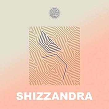 """SHIZZANDRA"""