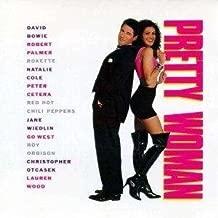 Pretty Woman (Movie Soundtrack) by Various: David Bowie, Roy Orbison, Natalie Cole, etc [Music CD]