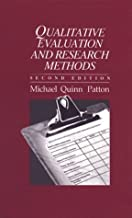 Qualitative Evaluation and Research Methods by Michael Quinn Patton (1990-02-01)