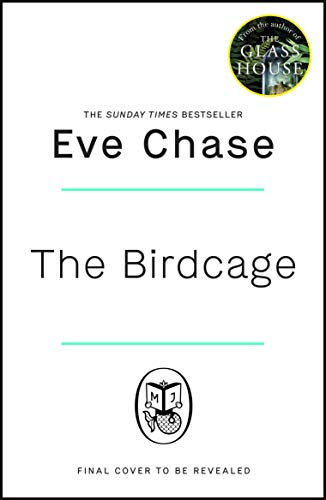 The Birdcage: The spellbinding new mystery from the author of Sunday Times...