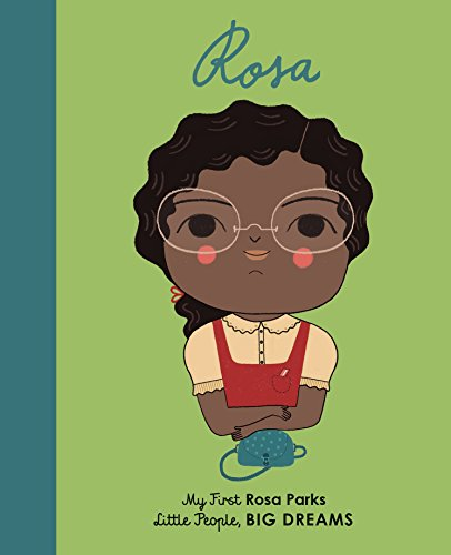 Rosa Parks: My First Rosa Parks: 7 (Little People, Big Dreams)