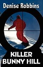 Killer Bunny Hill