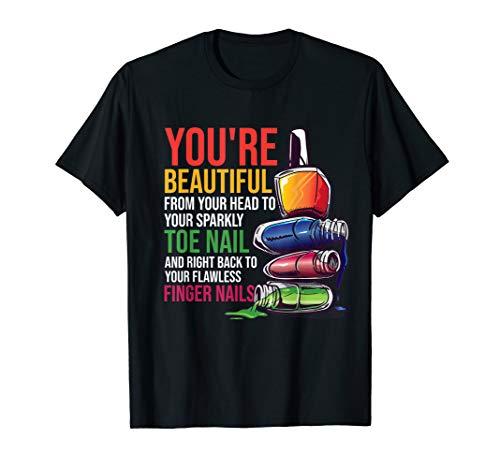 Beautiful Nail Technican Tech Artist Manicurist T-Shirt