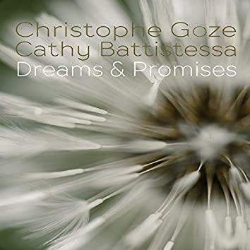 Dreams & Promises