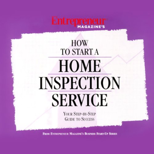 How to Start a Home Inspection Service audiobook cover art