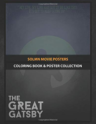 Coloring Book & Poster Collection: Solmn Movie Posters My The Great Gatsby Movie A Writer And Wall Str Tv Shows