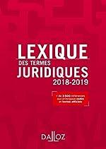 Lexique des termes juridiques 2018-2019 - 26e éd. de Serge Guinchard