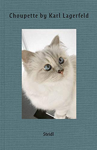 Choupette by Karl Lagerfeld: Scrapbook of a Cat