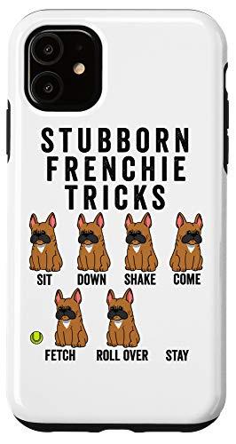 iPhone 11 Stubborn Fawn French Bulldog Tricks Dog Case