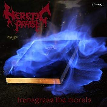 Transgress The Morals