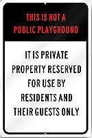 これは公共の遊び場ではありませんそれは私有財産です。金属スズサイン通知街路交通危険警告耐久性、防水性、防錆性