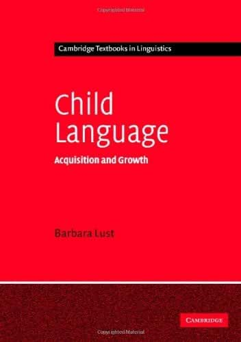Child Language: Acquisition and Growth (Cambridge Textbooks in Linguistics) (English Edition)