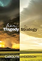 From Tragedy to Strategy